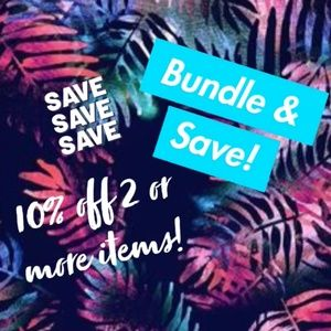 Other - Bundle & Save 10% Off 2 or More Items!!!